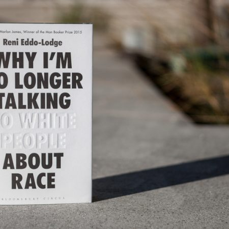 Review | Why I'm no longer talking to white people about race